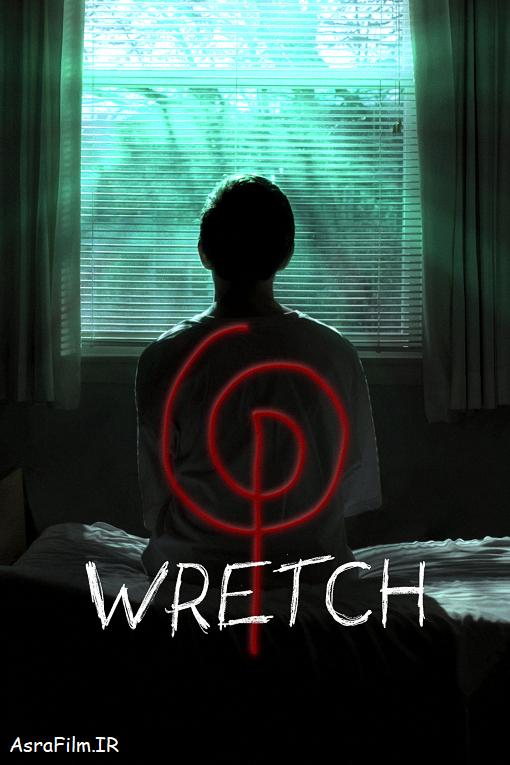 دانلود رایگان فیلم ترسناک Wretch 2018