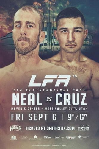 دانلود مسابقات ام ام ای |LFA 75: Neal vs. Cruz